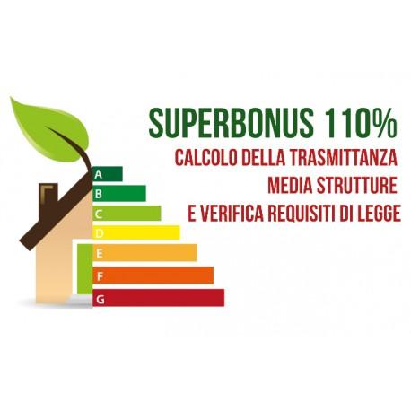 SUPERBONUS 110%: CALCOLO DELLA TRASMITTANZA MEDIA STRUTTURE E VERIFICA REQUISITI DI LEGGE