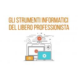 GLI STRUMENTI INFORMATICI DEL LIBERO PROFESSIONISTA