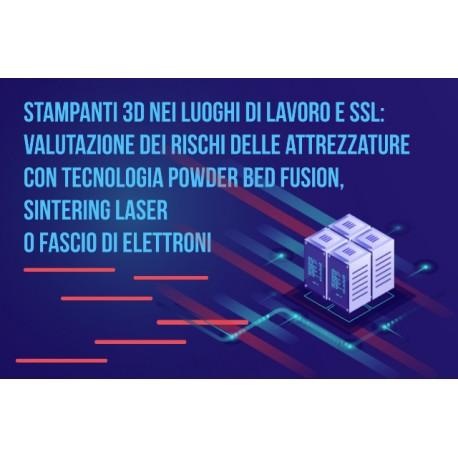 STAMPANTI 3D NEI LUOGHI DI LAVORO E SSL: VALUTAZIONE DEI RISCHI DELLE ATTREZZATURE
