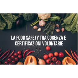 LA FOOD SAFETY TRA COGENZA E CERTIFICAZIONI VOLONTARIE
